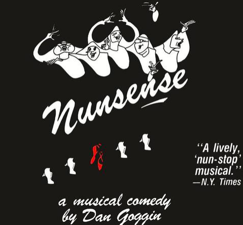 "Antrim Playhouse opens 81st season with the hilarious musical comedy, ""Nunsense"""