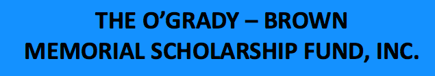 O'GRADY-BROWN SCHOLARSHIP WINNERS ANNOUNCED