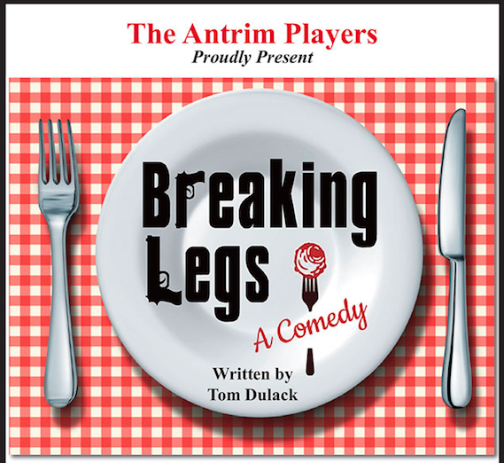 """A rollicking good time at The Antrim Player's 'Breaking Legs: A Comedy"""""""