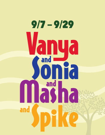 """Vanya and Sonia and Masha and Spike"" begins Elmwood Playhouse's 71st Season with a bang"