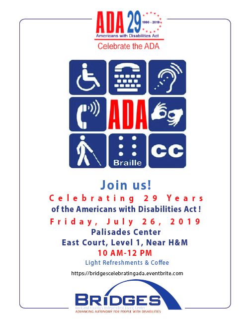 Celebrating the 29th Anniversary of the Americans with Disabilities Act BRIDGES to Host Awards Ceremony and Continental Breakfast on July 26th