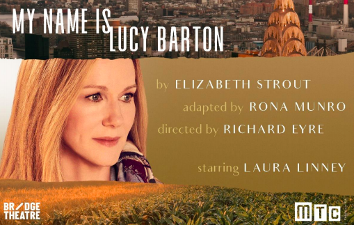 My Name is Lucy Barton at the Friedman Theatre, W47th St.